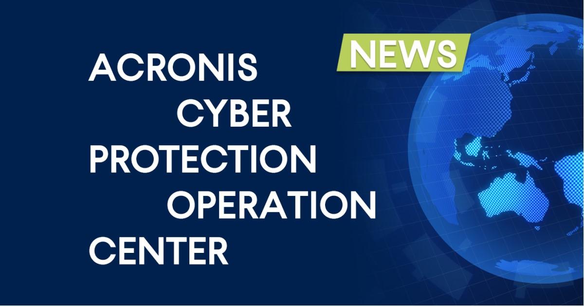 การอัปเดต Cyberthreat จาก Acronis CPOCs